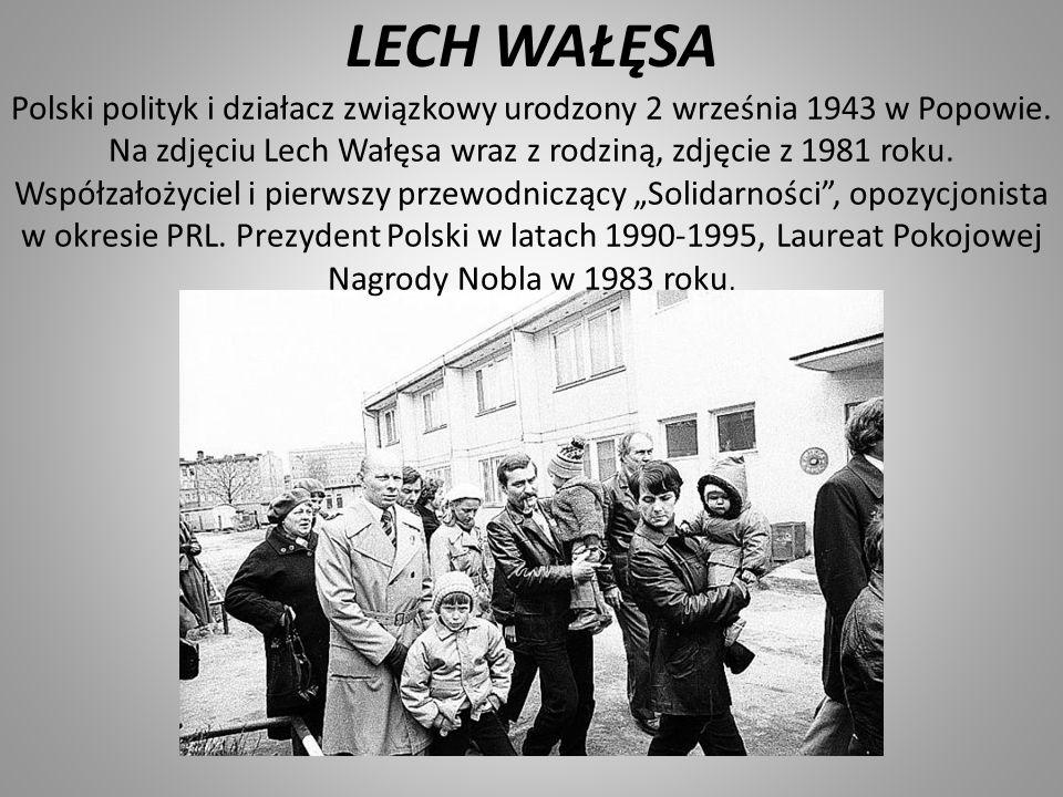 LECH WAŁĘSA Polski polityk i działacz związkowy urodzony 2 września 1943 w Popowie. Na zdjęciu Lech Wałęsa wraz z rodziną, zdjęcie z 1981 roku. Współz