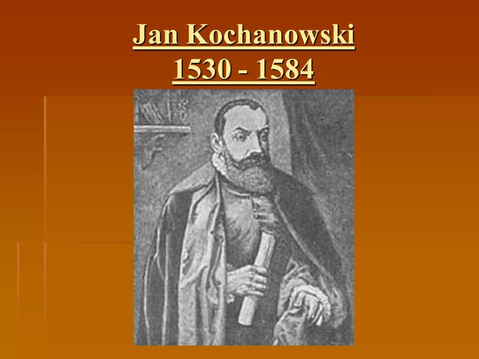 """Jan Kochanowski 1530 - 1584 """"O doktorze Hiszpanie Nasz dobry doktor spać się od nas bierze, Ani chce z nami doczekać wieczerze. Dajcie mu pokój."""