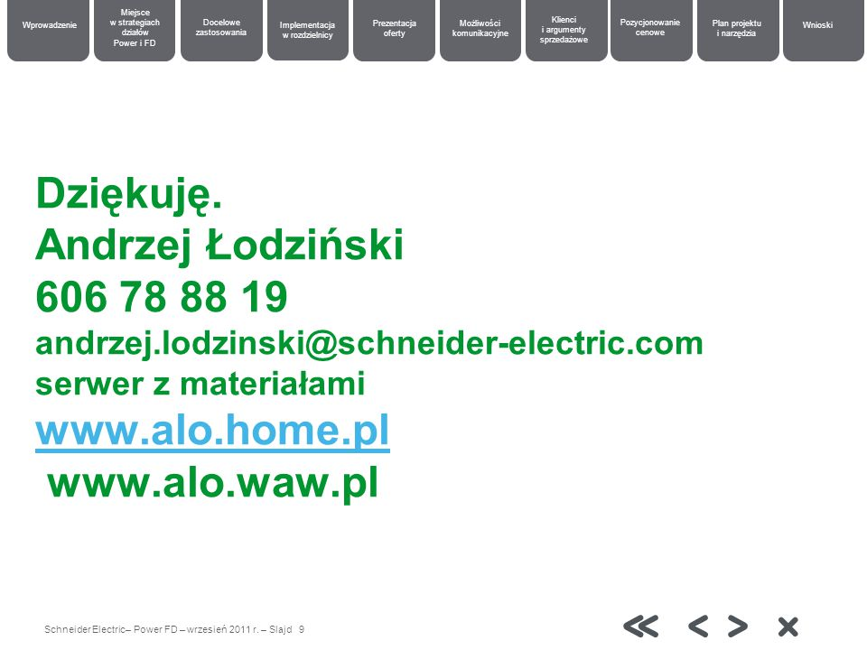 Schneider Electric– Power FD – wrzesień 2011 r.