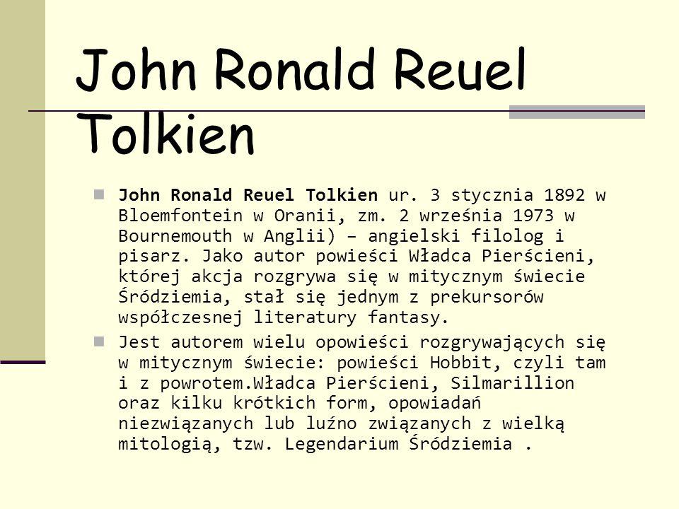 John Ronald Reuel Tolkien John Ronald Reuel Tolkien ur.