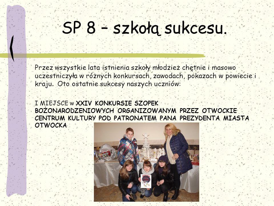 SP 8 – szkołą sukcesu.
