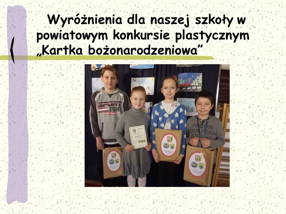 """Wyróżnienia dla naszej szkoły w powiatowym konkursie plastycznym """"Kartka bożonarodzeniowa"""