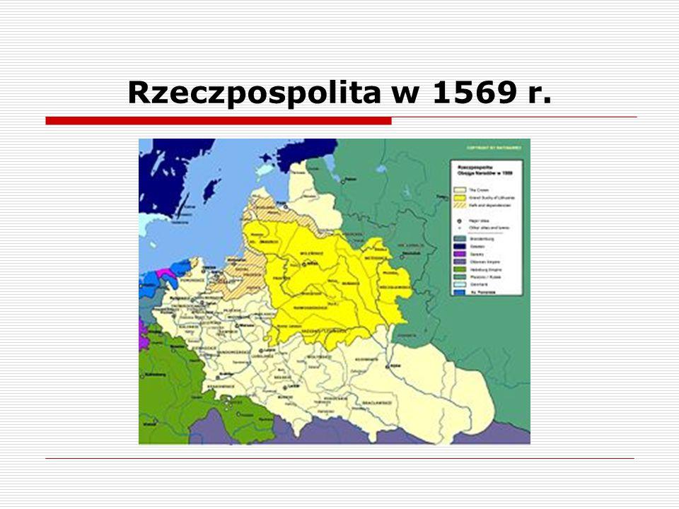 Rzeczpospolita w 1569 r.