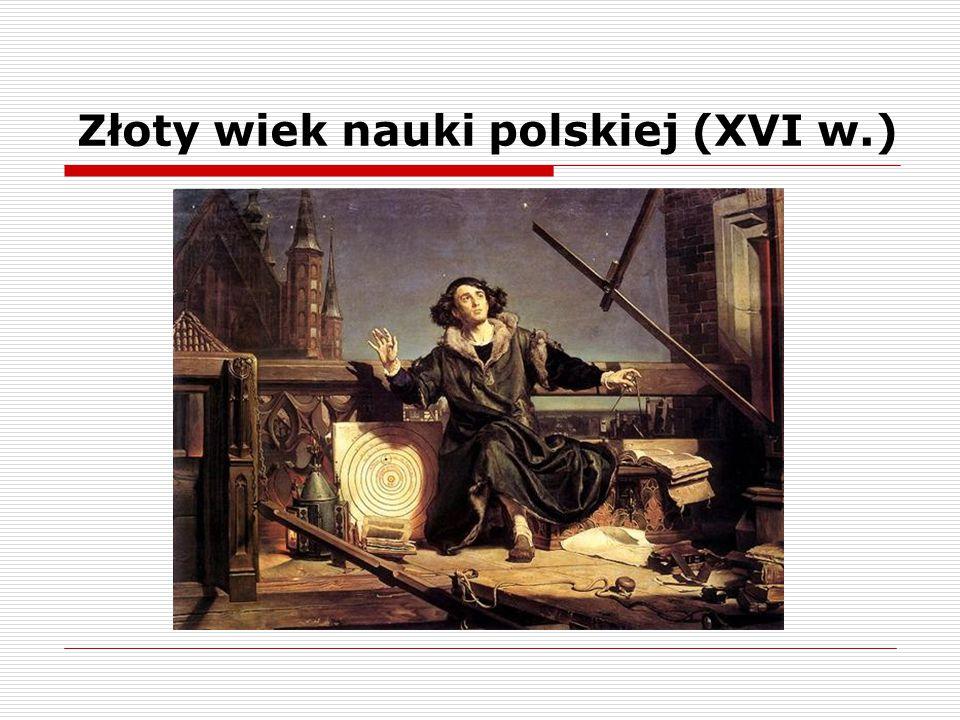 Złoty wiek nauki polskiej (XVI w.)