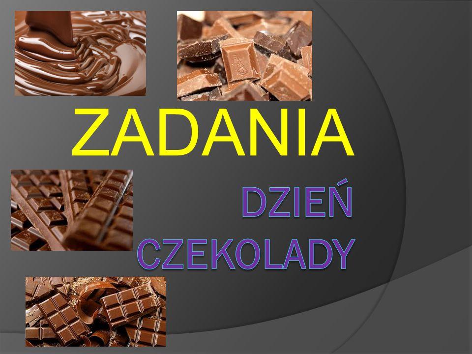 ZADANIE NUMER 1 Asia przyniosła do szkoły dwie tabliczki czekolady.
