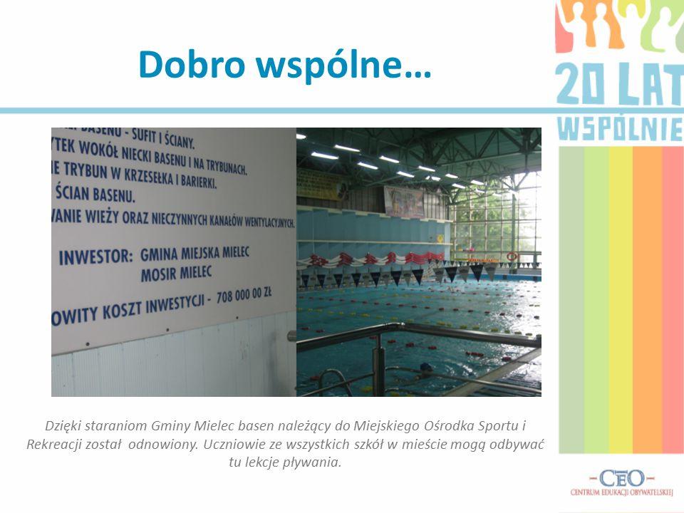 Dobro wspólne… Dzięki staraniom Gminy Mielec basen należący do Miejskiego Ośrodka Sportu i Rekreacji został odnowiony. Uczniowie ze wszystkich szkół w