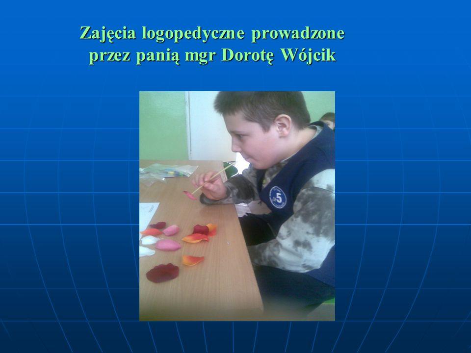 Zajęcia logopedyczne prowadzone przez panią mgr Dorotę Wójcik