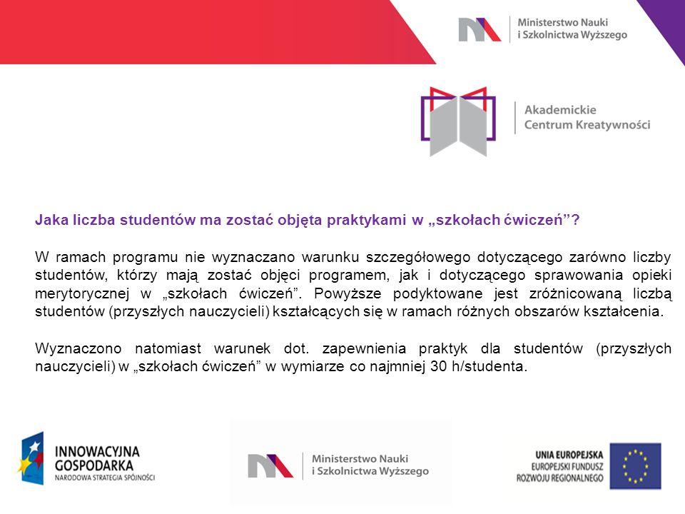"""www.nauka.gov.pl Jaka liczba studentów ma zostać objęta praktykami w """"szkołach ćwiczeń ."""