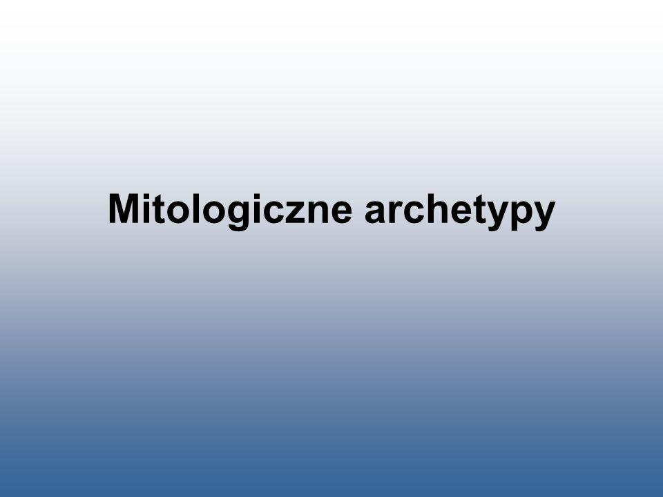 """Archetyp - definicja Z j.grec.: """"archetypon – pierwowzór, prototyp."""