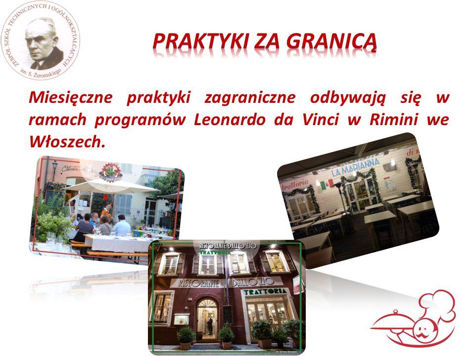 Miesięczne praktyki zagraniczne odbywają się w ramach programów Leonardo da Vinci w Rimini we Włoszech.