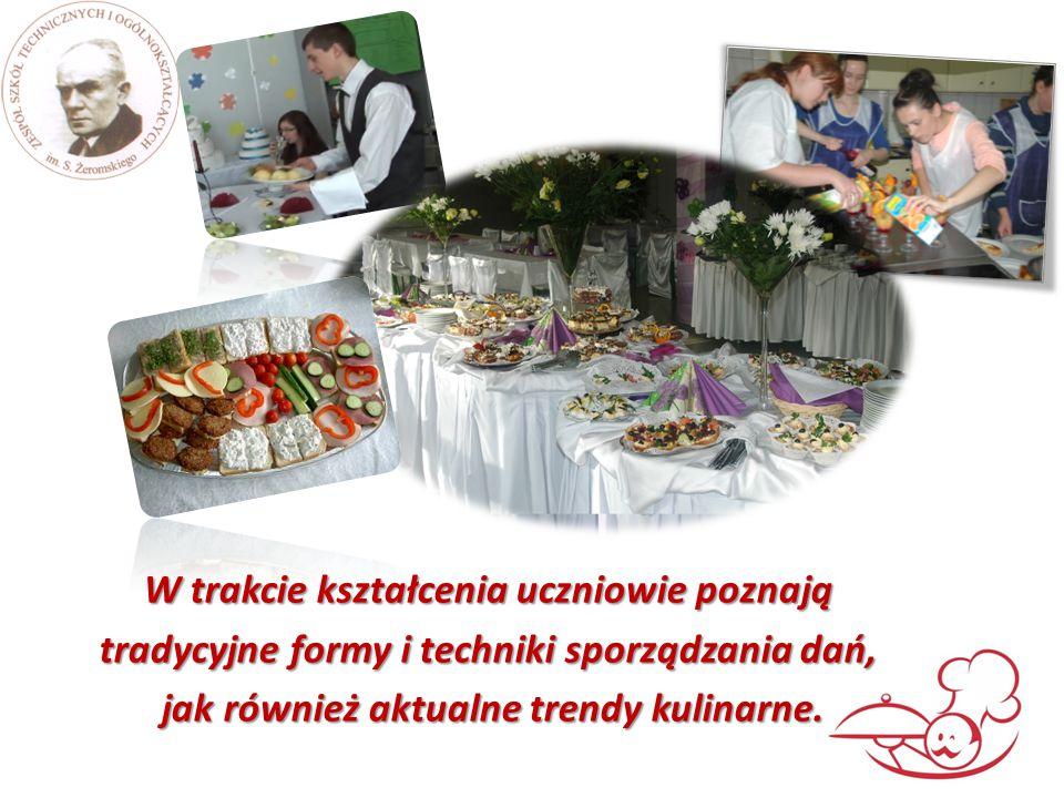 W trakcie kształcenia uczniowie poznają tradycyjne formy i techniki sporządzania dań, jak również aktualne trendy kulinarne. jak również aktualne tren