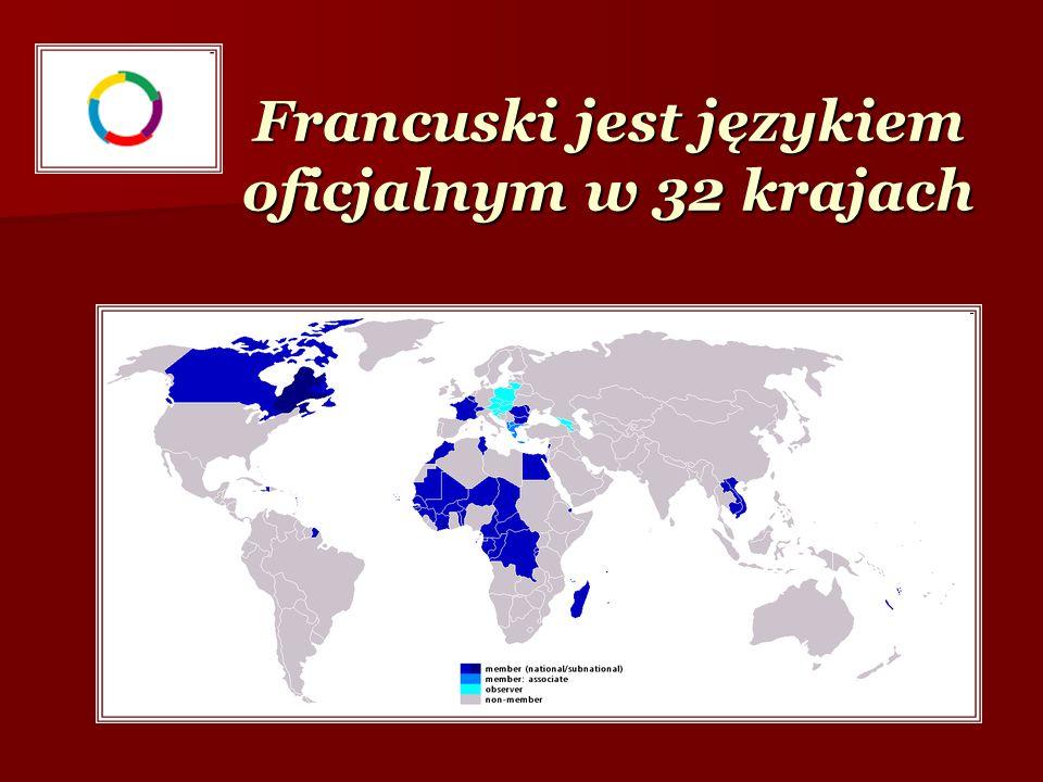 Francuski jest językiem oficjalnym w 32 krajach