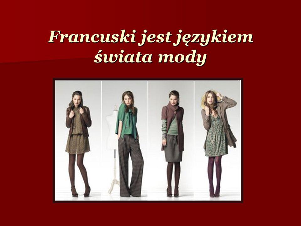 Francuski jest językiem świata mody