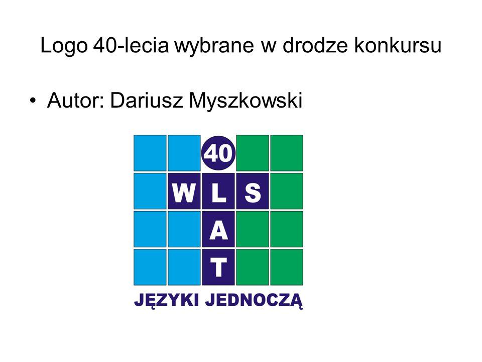 Logo 40-lecia wybrane w drodze konkursu Autor: Dariusz Myszkowski