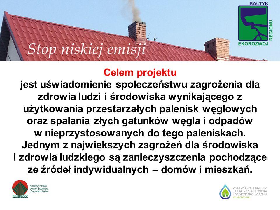 Celem projektu jest uświadomienie społeczeństwu zagrożenia dla zdrowia ludzi i środowiska wynikającego z użytkowania przestarzałych palenisk węglowych