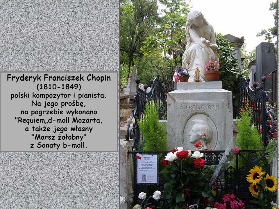 Grobowce i nagrobki : na pierwszym planie- Cherubini Luigi ( 1760-1842) – włoskiego kompozytora. Na dalszym planie - F.Chopina (z białą rzeźbą)