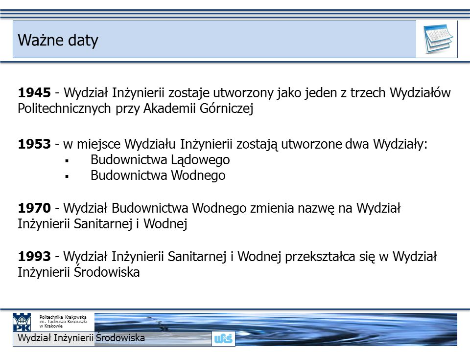 Ważne daty Wydział Inżynierii Środowiska Politechnika Krakowska im.