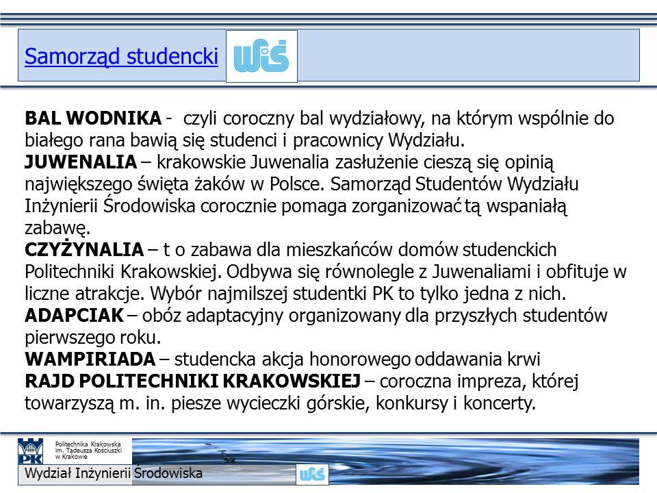 BAL WODNIKA - czyli coroczny bal wydziałowy, na którym wspólnie do białego rana bawią się studenci i pracownicy Wydziału.