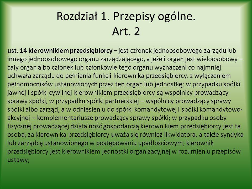 Rozdział 1.Przepisy ogólne. Art. 4 ust. 1.