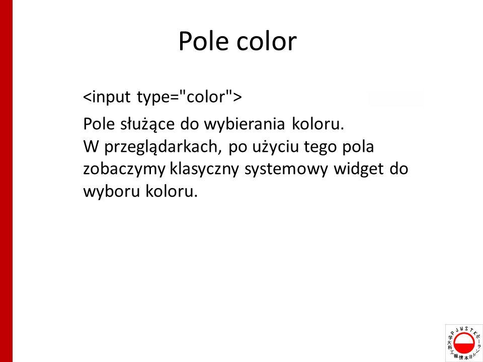 Pole color Pole służące do wybierania koloru.