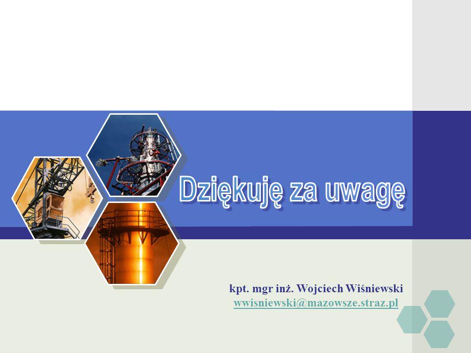 LOGO kpt. mgr inż. Wojciech Wiśniewski wwisniewski@mazowsze.straz.pl