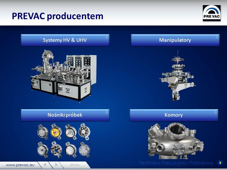 PREVAC producentem Komponenty próżniowe Elektronika Oprogramowanie O firmie