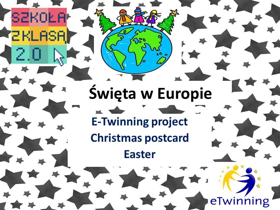 Święta w Europie E-Twinning project Christmas postcard Easter