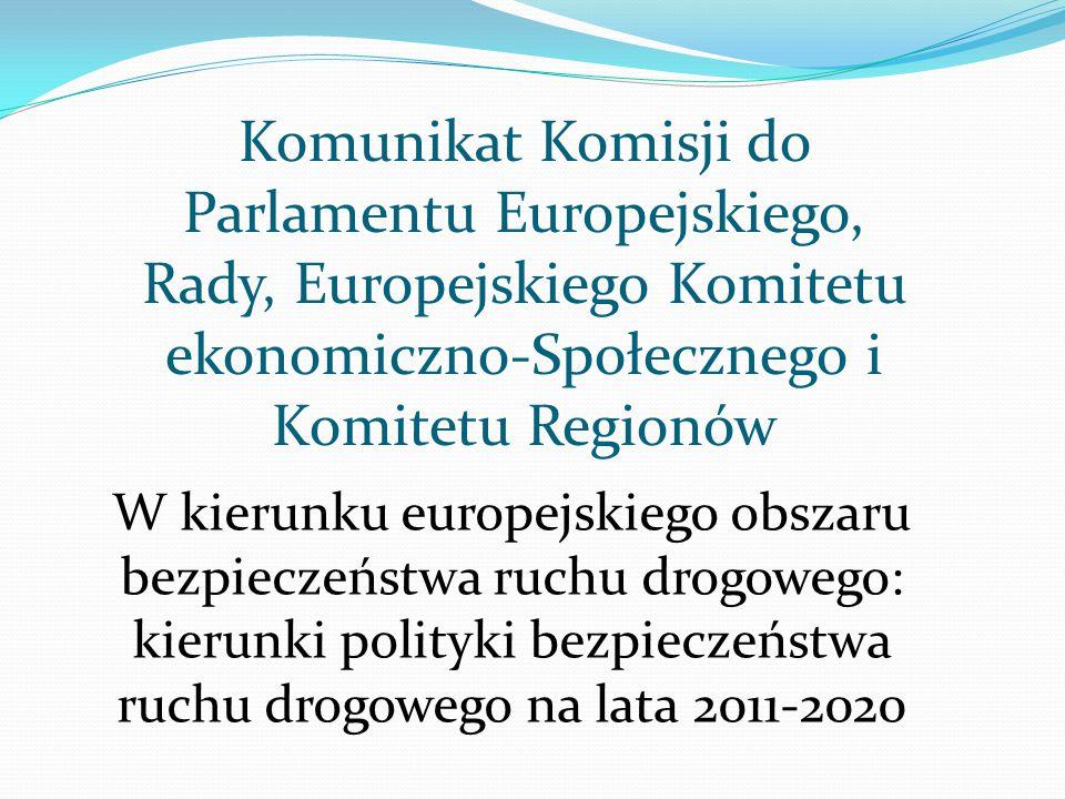 Komunikat Komisji do Parlamentu Europejskiego, Rady, Europejskiego Komitetu ekonomiczno-Społecznego i Komitetu Regionów W kierunku europejskiego obsza