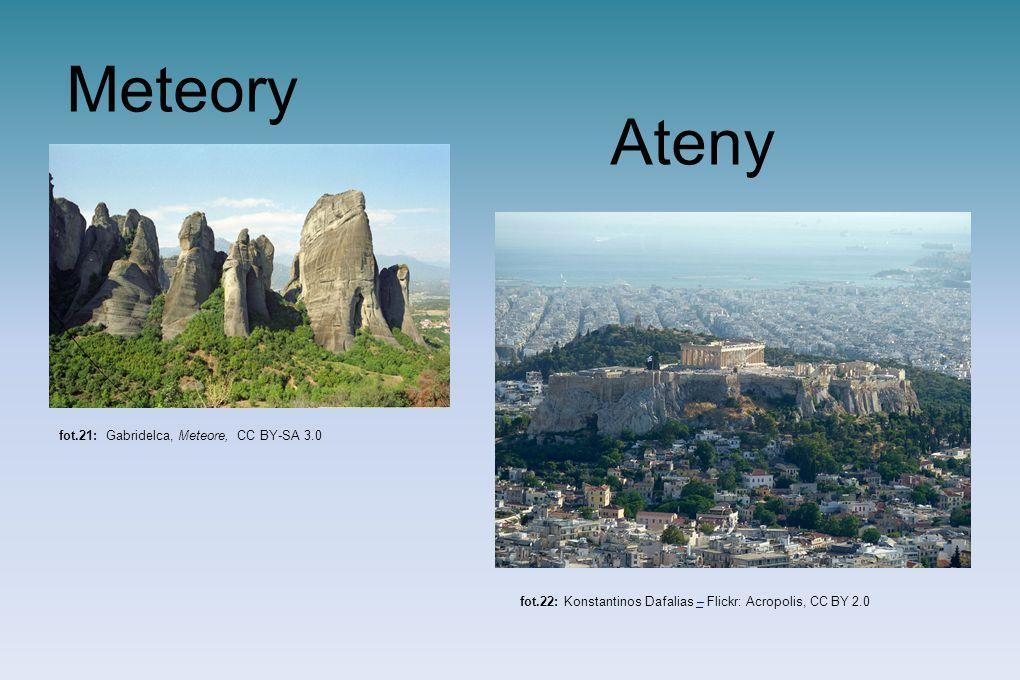 Meteory Ateny fot.21: Gabridelca, Meteore, CC BY-SA 3.0 fot.22: Konstantinos Dafalias – Flickr: Acropolis, CC BY 2.0–