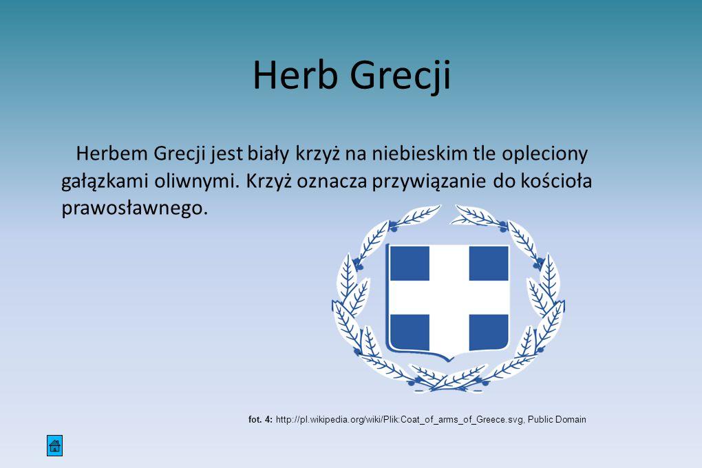 Herb Grecji Herbem Grecji jest biały krzyż na niebieskim tle opleciony gałązkami oliwnymi. Krzyż oznacza przywiązanie do kościoła prawosławnego. fot.