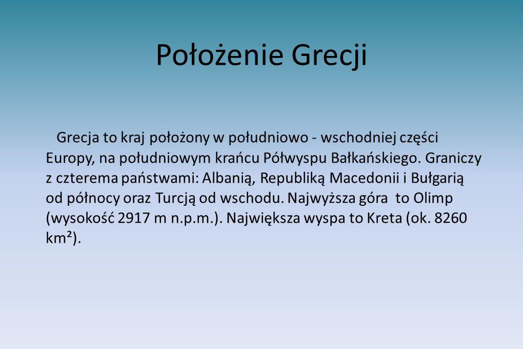 Położenie Grecji Grecja to kraj położony w południowo - wschodniej części Europy, na południowym krańcu Półwyspu Bałkańskiego. Graniczy z czterema pań