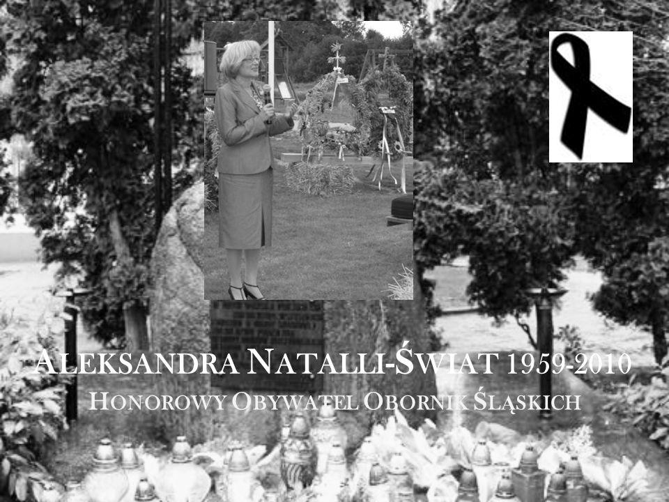 A LEKSANDRA N ATALLI - Ś WIAT 1959-2010 H ONOROWY O BYWATEL O BORNIK Ś L Ą SKICH