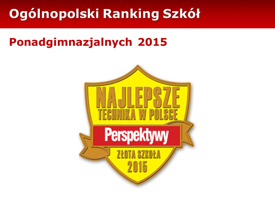 Ogólnopolski Ranking Szkół Ponadgimnazjalnych 2015