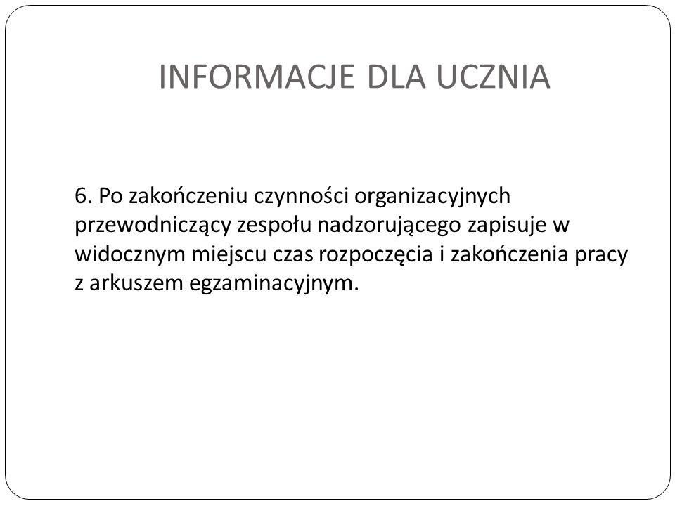INFORMACJE DLA UCZNIA 6.