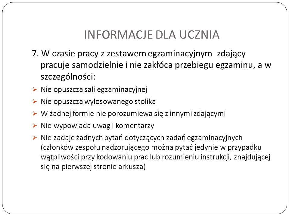 INFORMACJE DLA UCZNIA 7.