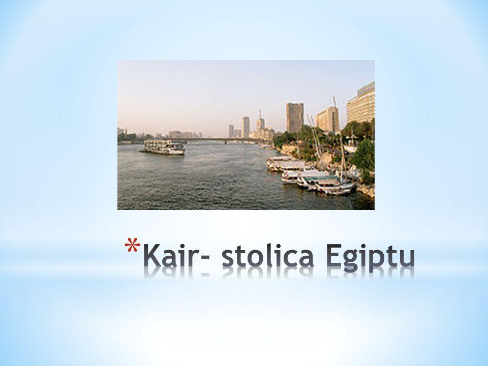 Kair jak wiadomo jest obecnie stolicą Egiptu, ale warto wiedzieć, że nie był nią od zawsze.
