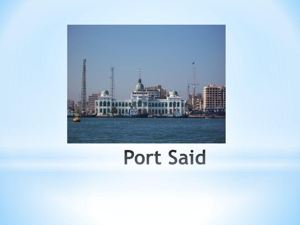 * Port Said - miasto egipskie leżące na północnym wschodzie tego kraju, nad Morzem Śródziemnym, w pobliżu Kanału Sueskiego.