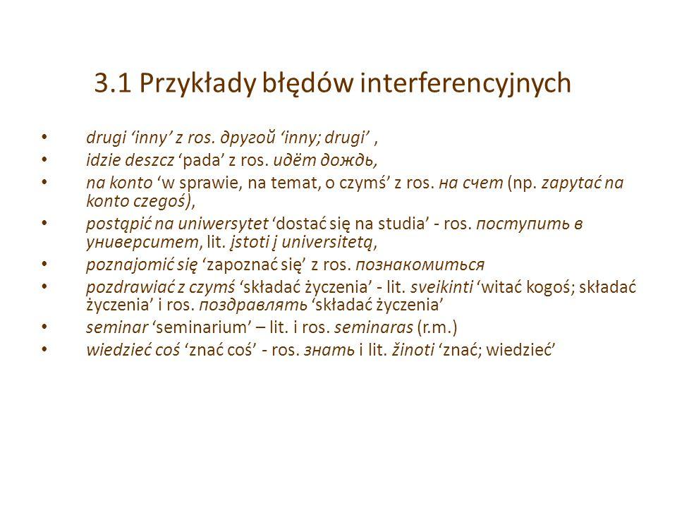 3.1 Przykłady błędów interferencyjnych drugi 'inny' z ros.