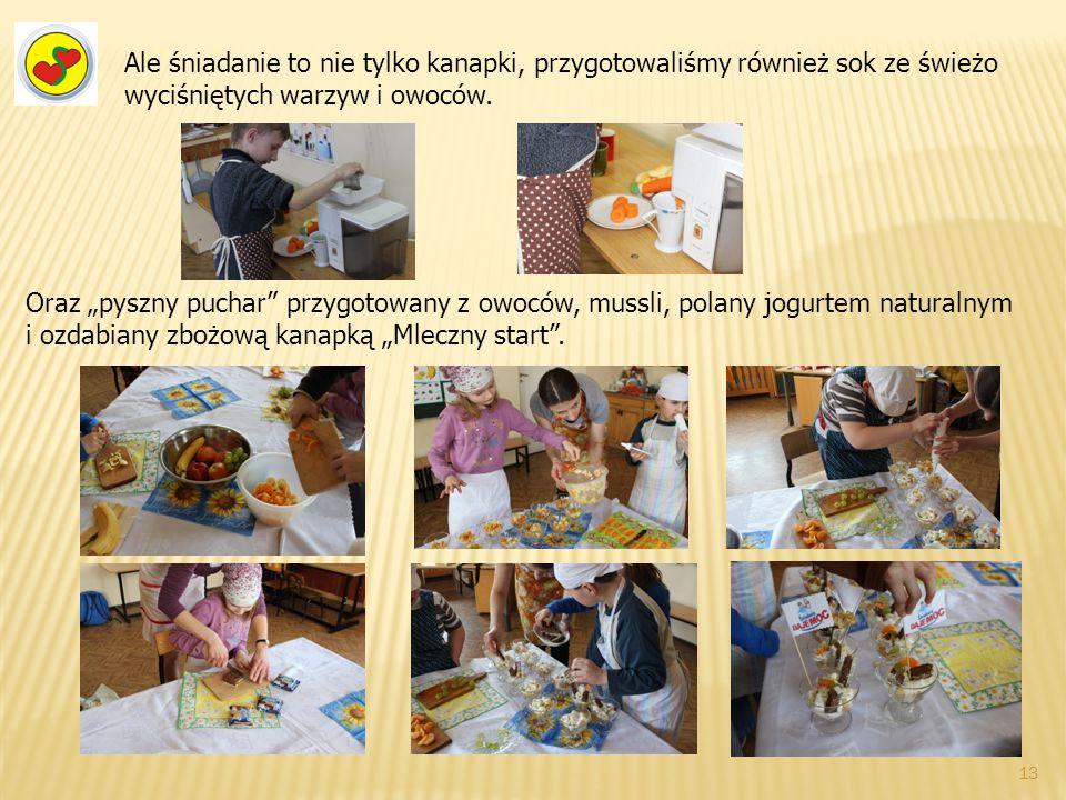 Ale śniadanie to nie tylko kanapki, przygotowaliśmy również sok ze świeżo wyciśniętych warzyw i owoców.