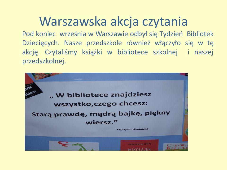 Warszawska akcja czytania Pod koniec września w Warszawie odbył się Tydzień Bibliotek Dziecięcych.