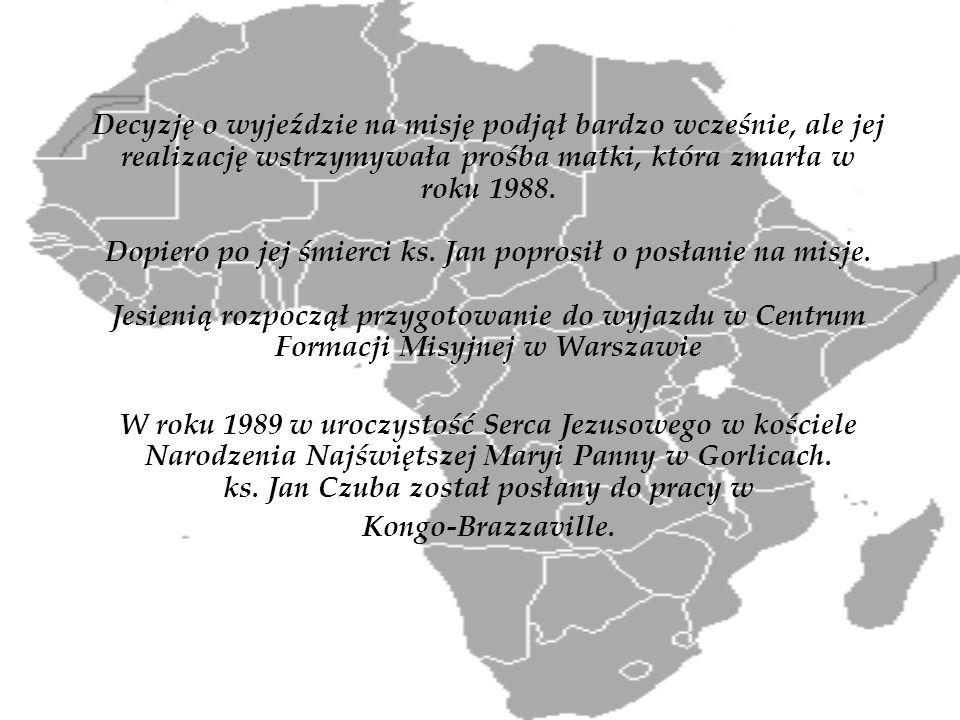W Kongu pracował najpierw przez trzy lata razem z księdzem Stanisławem Łacnym w Mindouli.