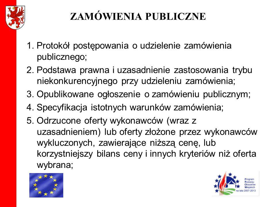 ZAMÓWIENIA PUBLICZNE 1. Protokół postępowania o udzielenie zamówienia publicznego; 2. Podstawa prawna i uzasadnienie zastosowania trybu niekonkurencyj