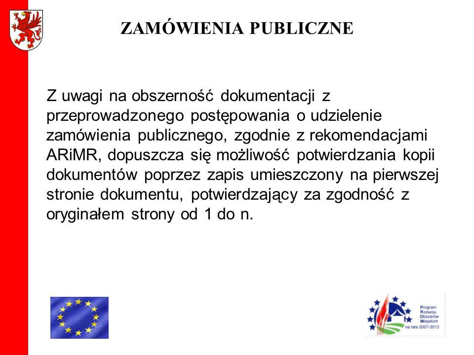 ZAMÓWIENIA PUBLICZNE Z uwagi na obszerność dokumentacji z przeprowadzonego postępowania o udzielenie zamówienia publicznego, zgodnie z rekomendacjami