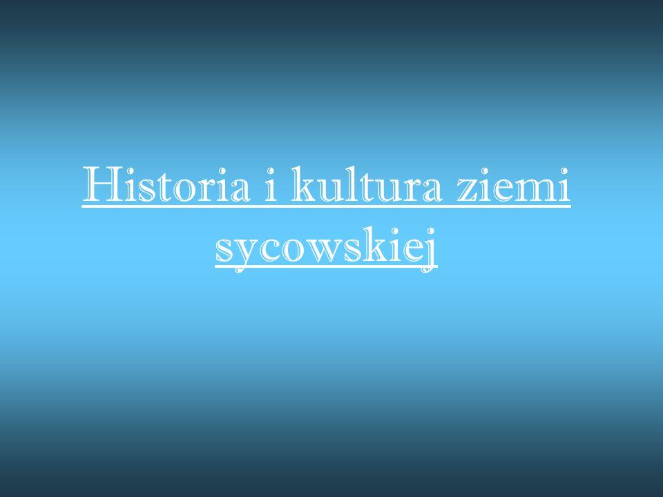 Historia i kultura ziemi sycowskiej