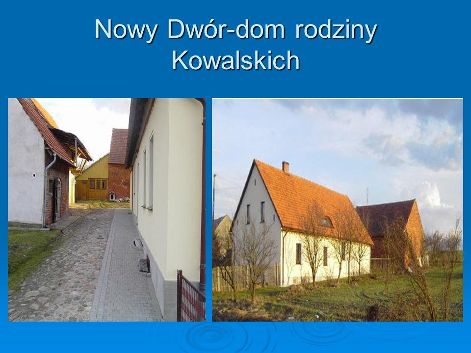 Nowy Dwór-dom rodziny Kowalskich
