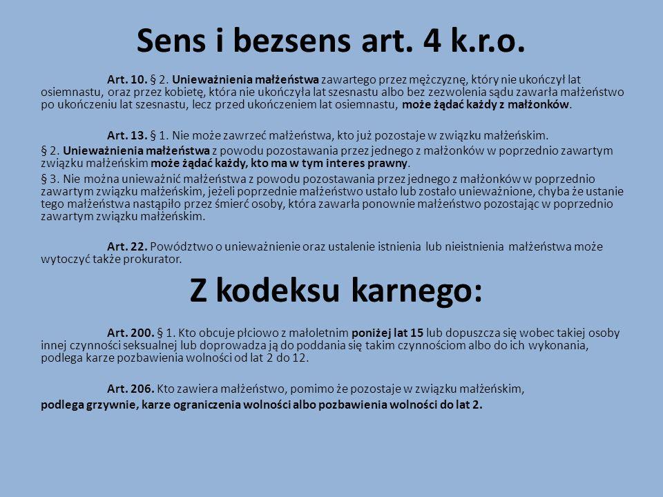 Sens i bezsens art.4 k.r.o. Art. 10. § 2.