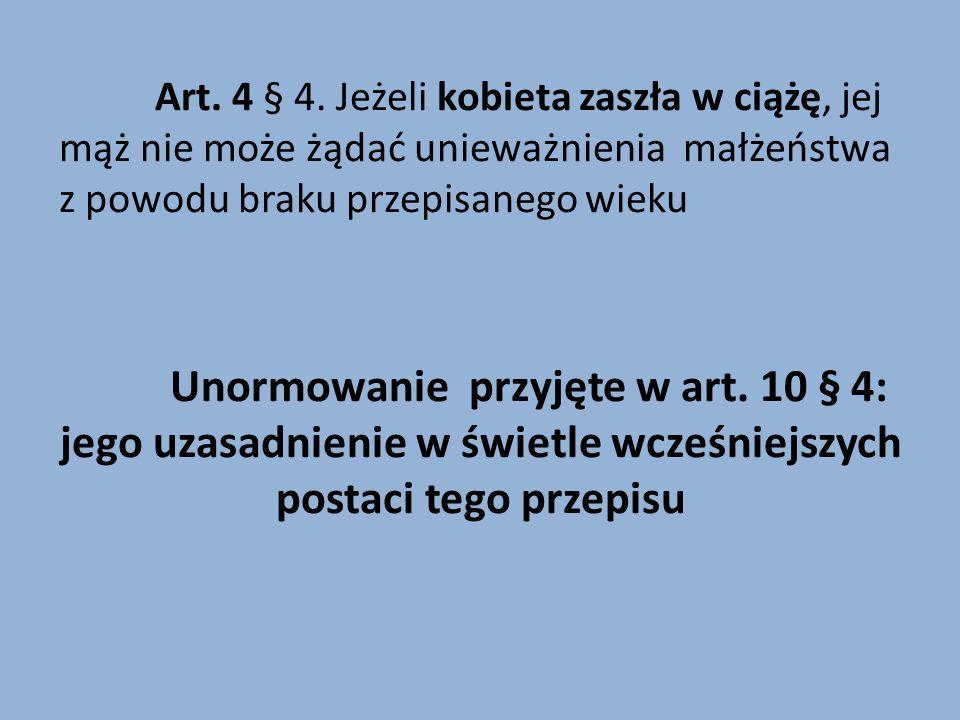 Uniwersalna wymowa szczegółowej regulacji zawartej w art. 10 § 4