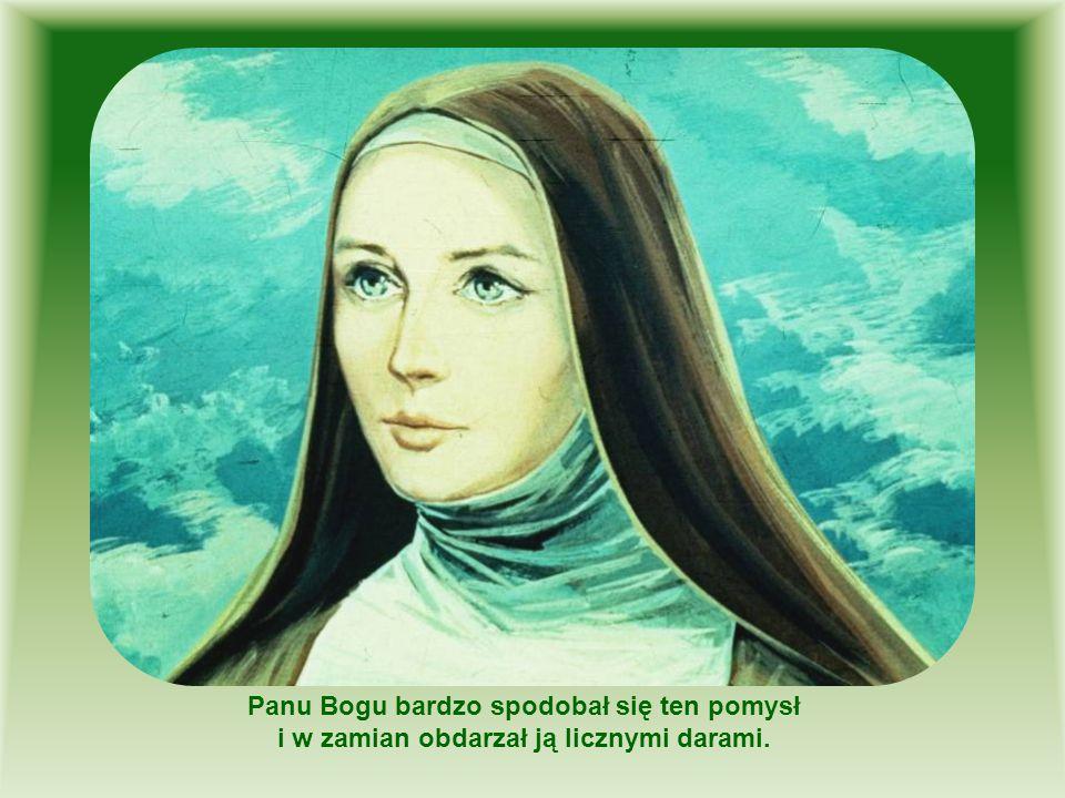 """Została nazwana """"Małą Tereską , bo bardzo kochała Boga i odeszła do nieba bardzo młodo, mając zaledwie 24 lata."""