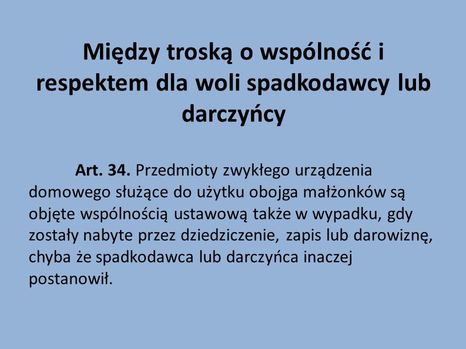 Meandry małżeńskiego współposiadania Art.34 1.