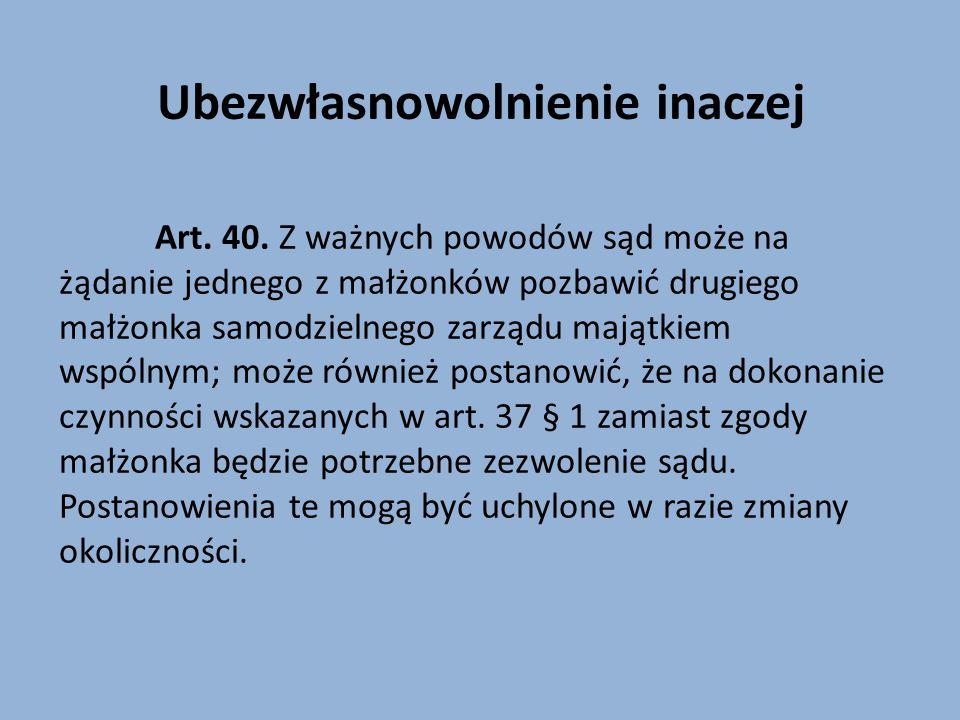 Zanim art.41 został uchwalony… Art. 41. § 1.